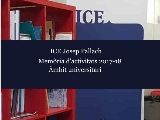 Memòria d'activitats ICE 2017-2018  Àmbit universitari