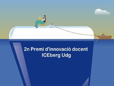 Premi d'innovació docent ICEberg UdG. Segona edició