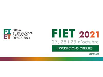 FIET 2021: La Investigació i la Innovació en Tecnologia Educativa a l'era digital